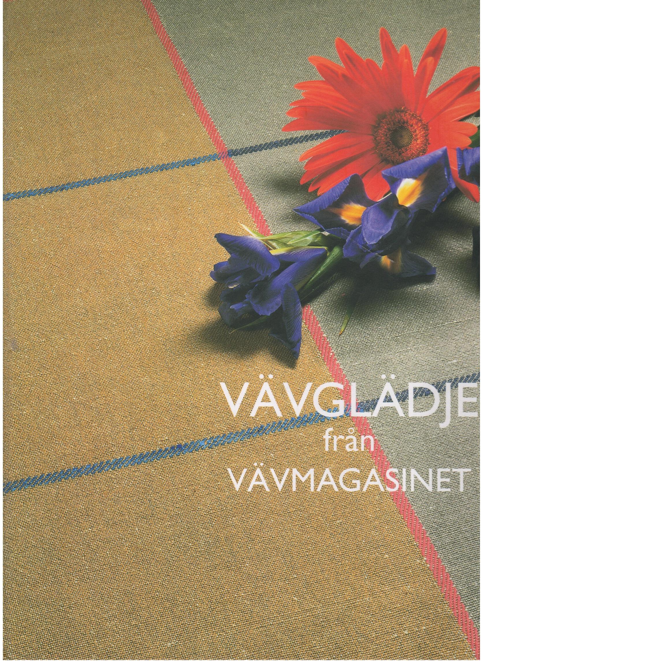 Vävglädje från Vävmagasinet - Red.