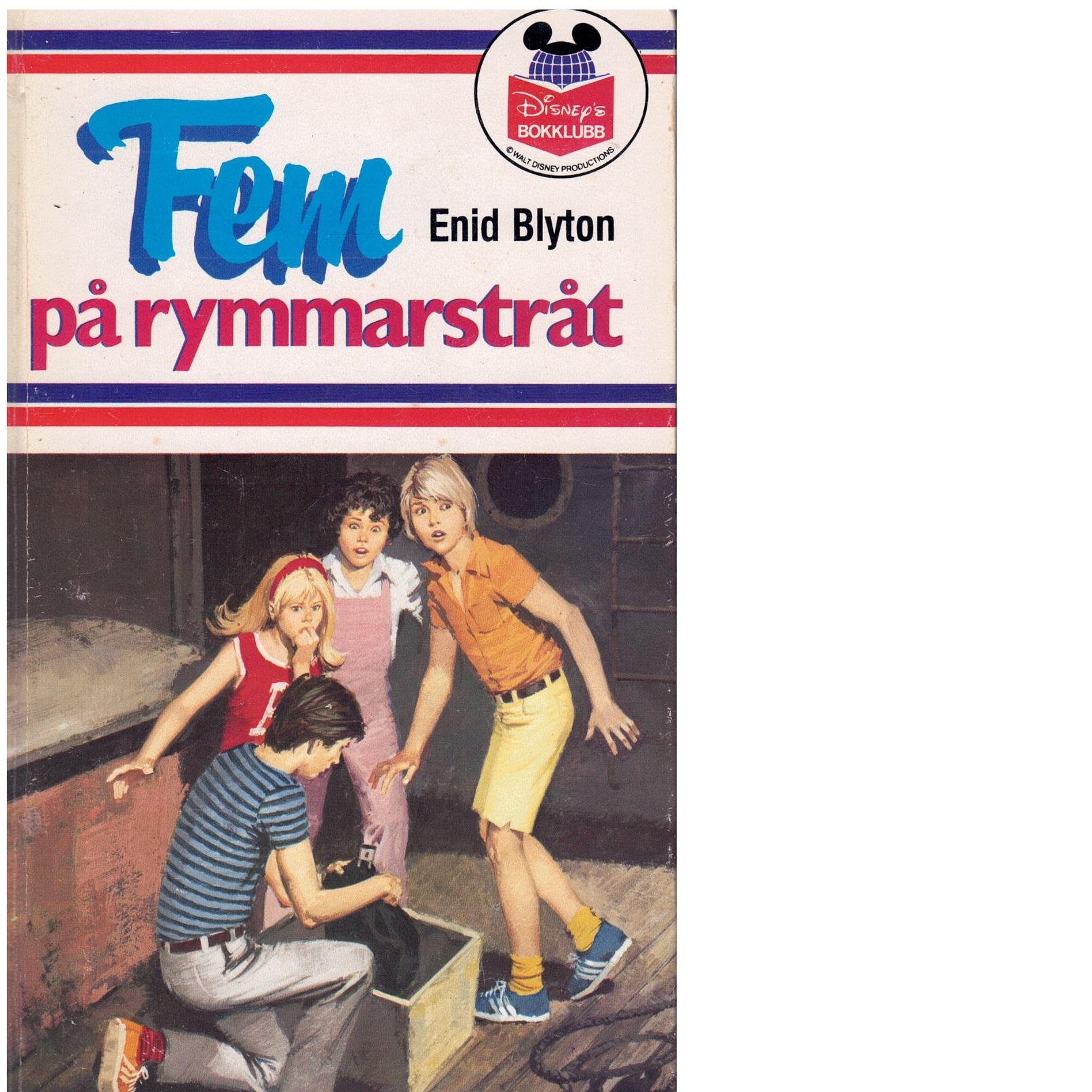 Fem på rymmarstråt - Blyton, Enid