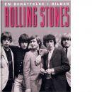 Rolling Stones : en berättelse i bilder - Hill, Susan