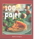 100 läckra pajer - Lönnegren, Barbro