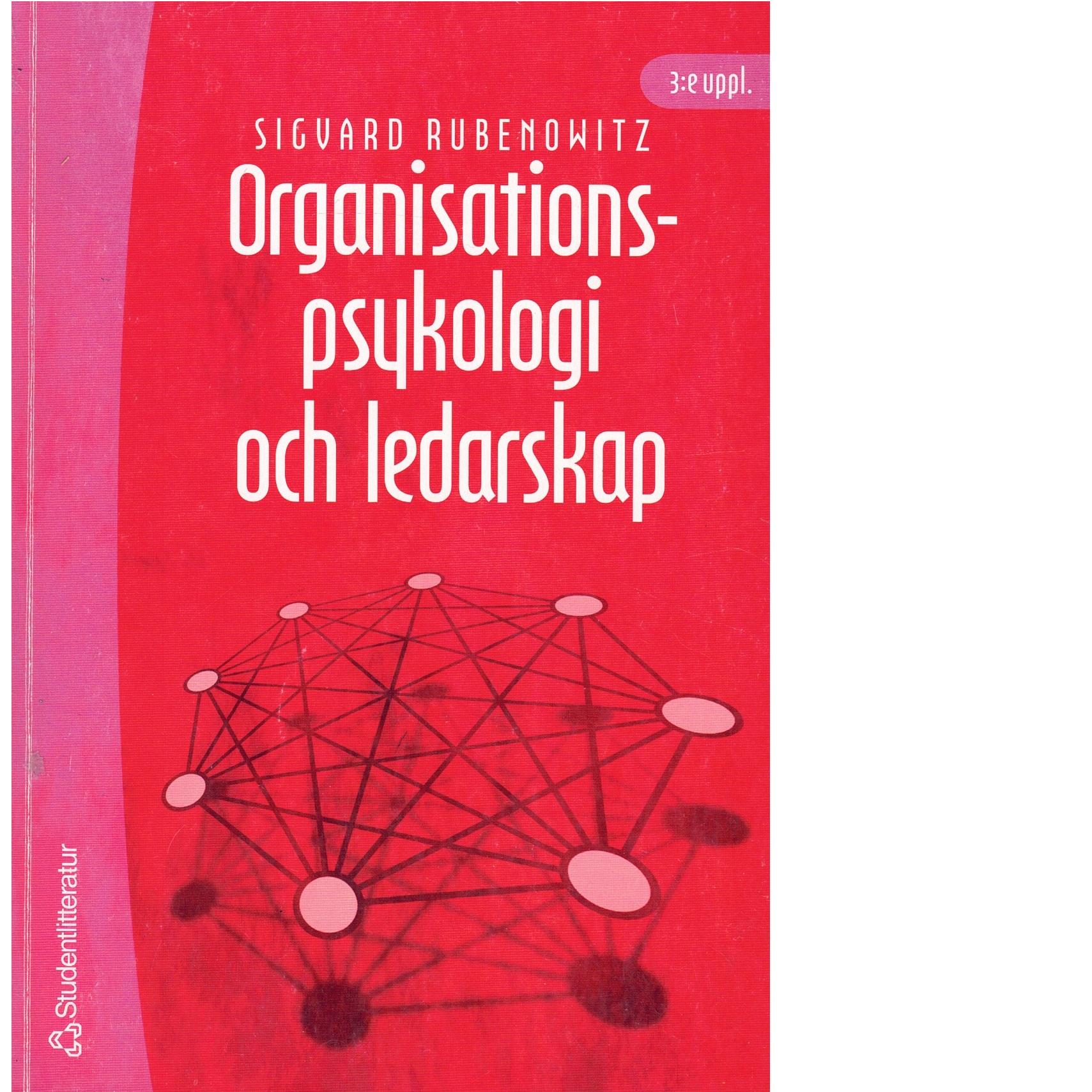Organisationspsykologi och ledarskap - Rubenowitz, Sigvard