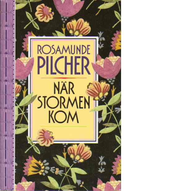 När stormen kom - Pilcher, Rosamunde