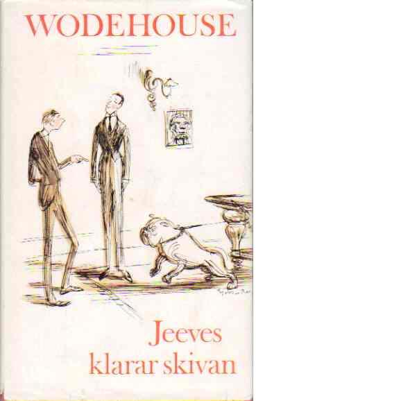 Jeeves klarar skivan - Wodehouse, P.G.