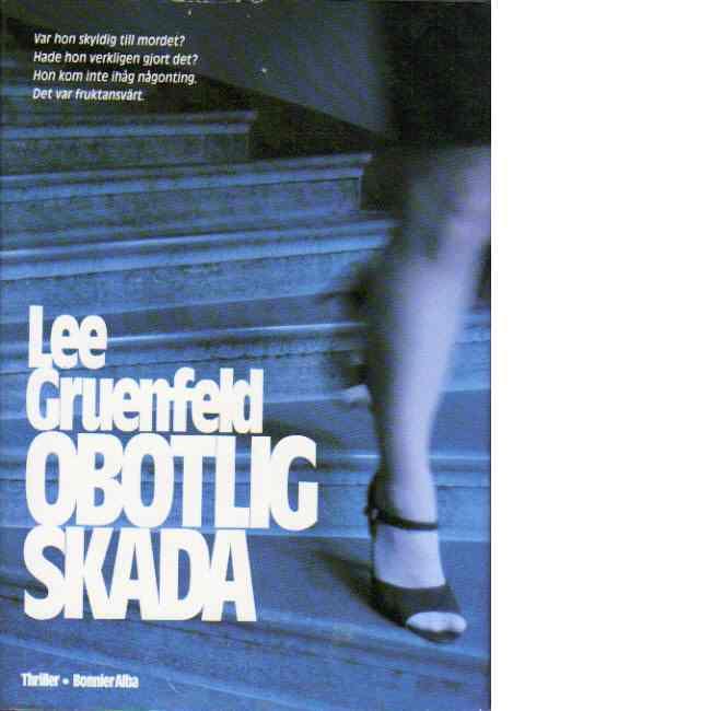 Obotlig skada : [thriller] - Gruenfeld, Lee