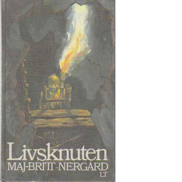 Livsknuten : roman - Nergård, Maj-Britt