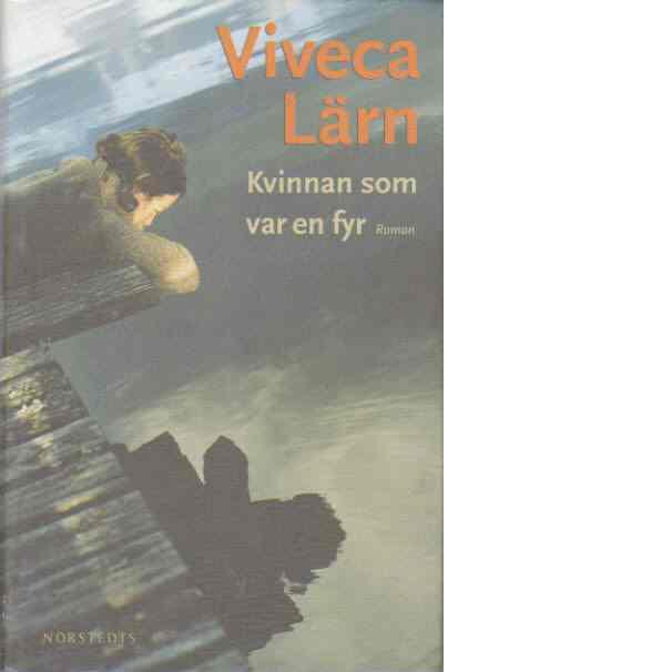 Kvinnan som var en fyr - Lärn, Viveca