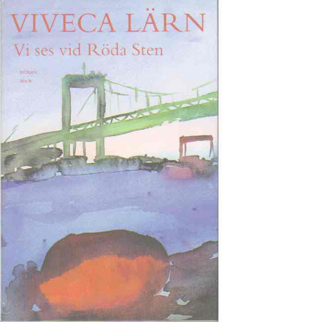 Vi ses vid Röda Sten - Lärn, Viveca