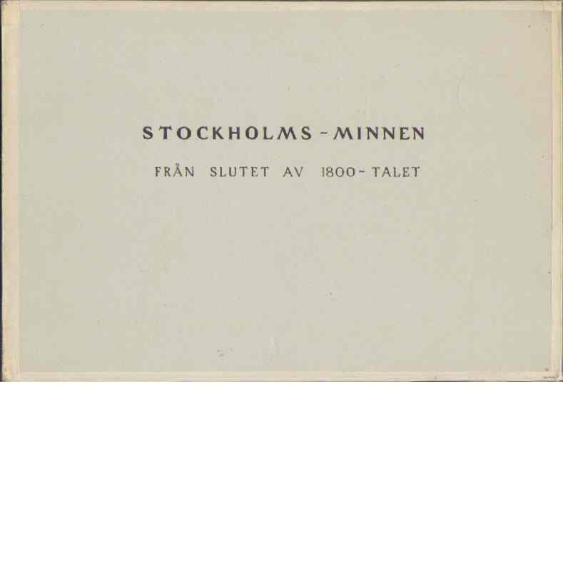 Stockholms-minnen från slutet av 1800-talet - Kerfve, Axel
