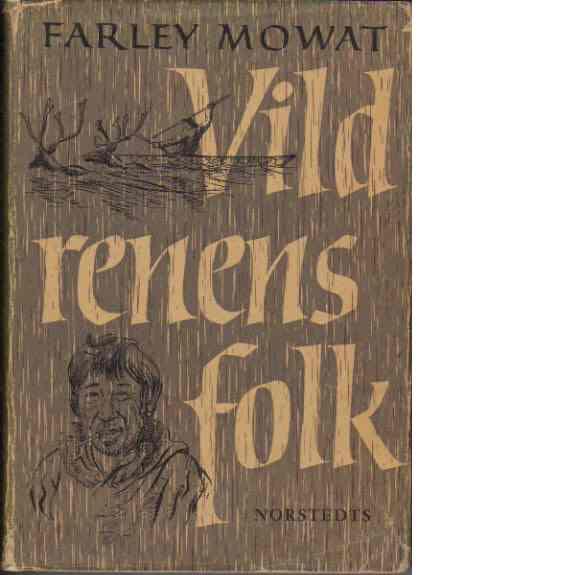 Vildrenens folk - Mowat, Farley