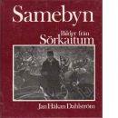 Samebyn : bilder från Sörkaitum - Dahlström, Jan Håkan
