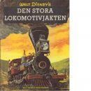 Den stora lokomotivjakten : en sann berättelse från amerikanska inbördeskriget ; efter Walt Disneys äventtyrsfilm - Verral, Charles
