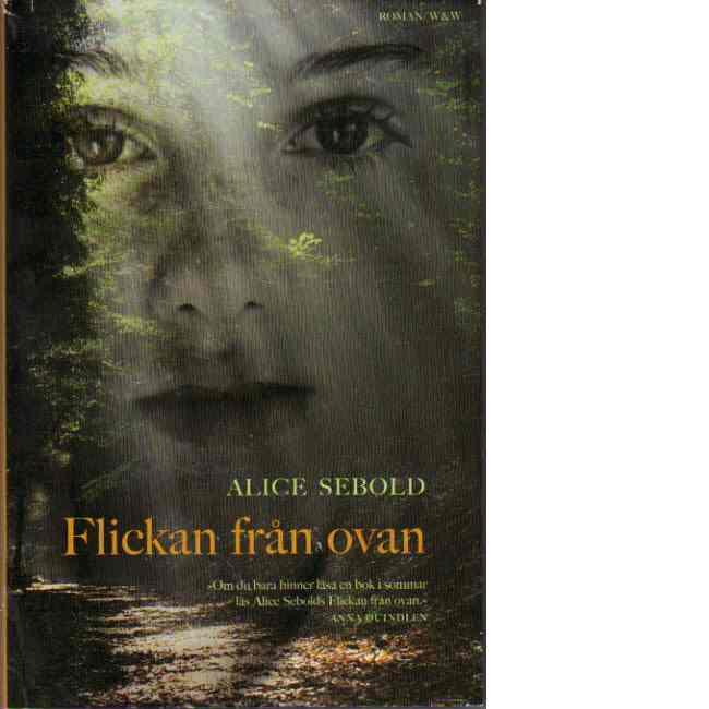 Flickan från ovan - Sebold, Alice