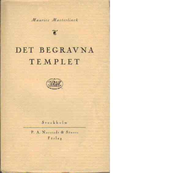 Det begravna templet - Maeterlinck, Maurice