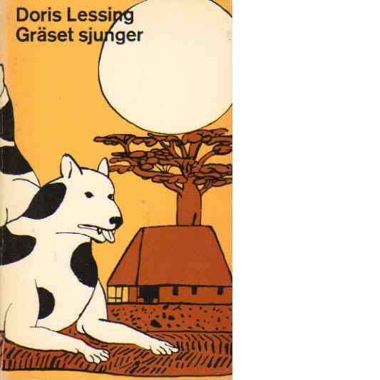 Gräset sjunger - Lessing, Doris