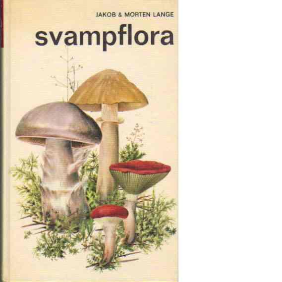 Svampflora - Lange, Morten & Jakob