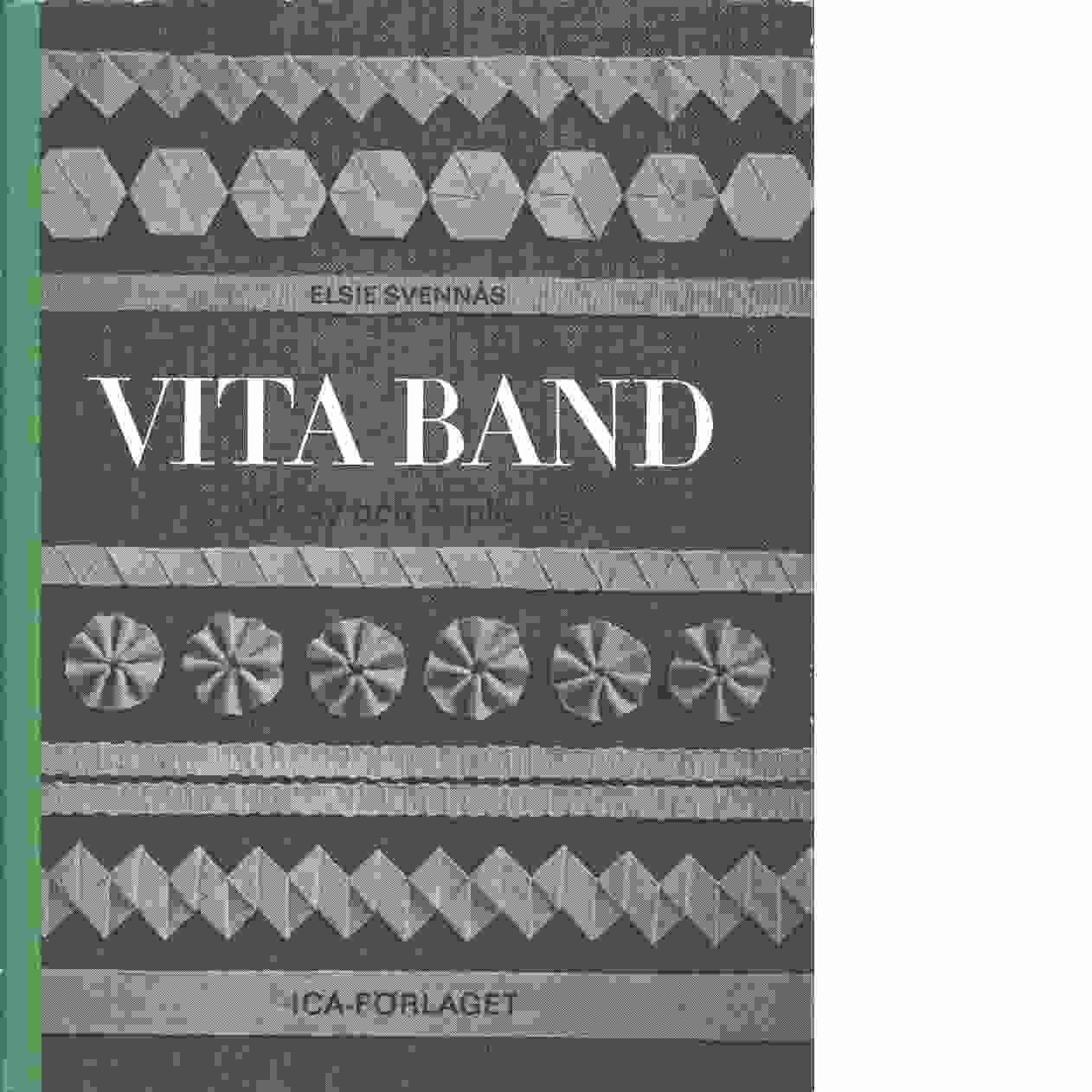 Vita band - Svennås, Elsie