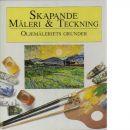 Skapande Måleri & Teckning : Oljemåleriets grunder - Cortel, Tine och Stevens, Theo