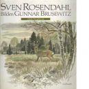 Medan ännu göken gal - Rosendahl, Sven