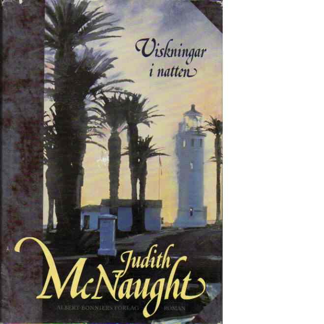 Viskningar i natten : roman - McNaught, Judith