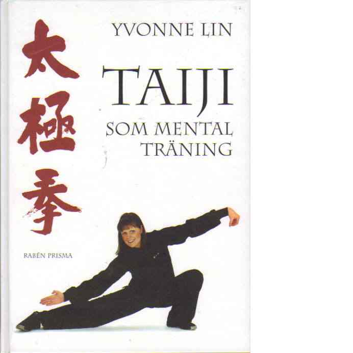Taiji som mental träning - Lin, Yvonne