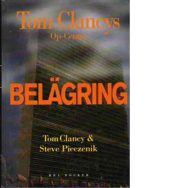 Belägring - Clancy, Tom