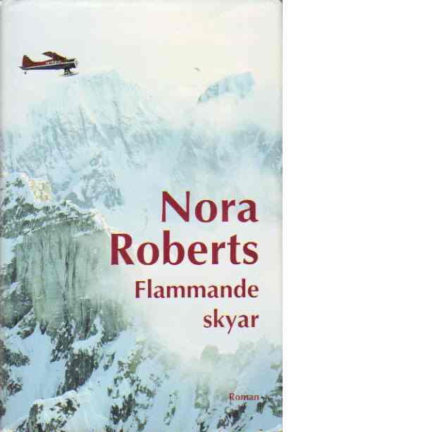 Flammande skyar - Roberts, Nora