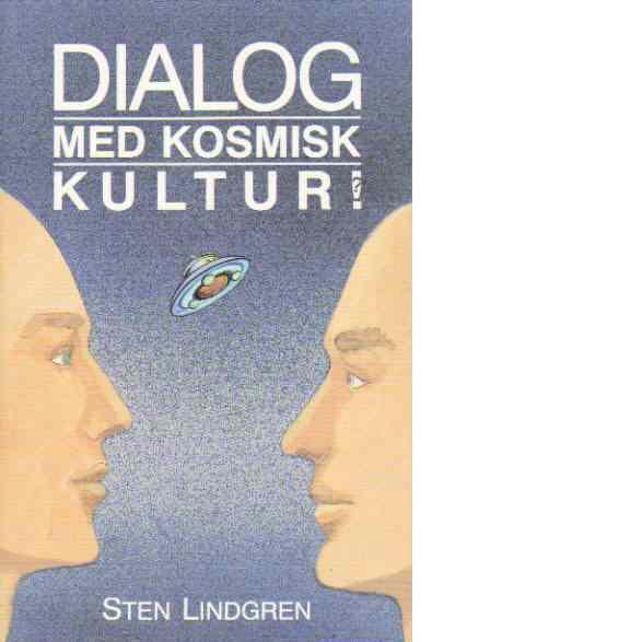 Dialog med kosmisk kultur - Lindgren, Sten
