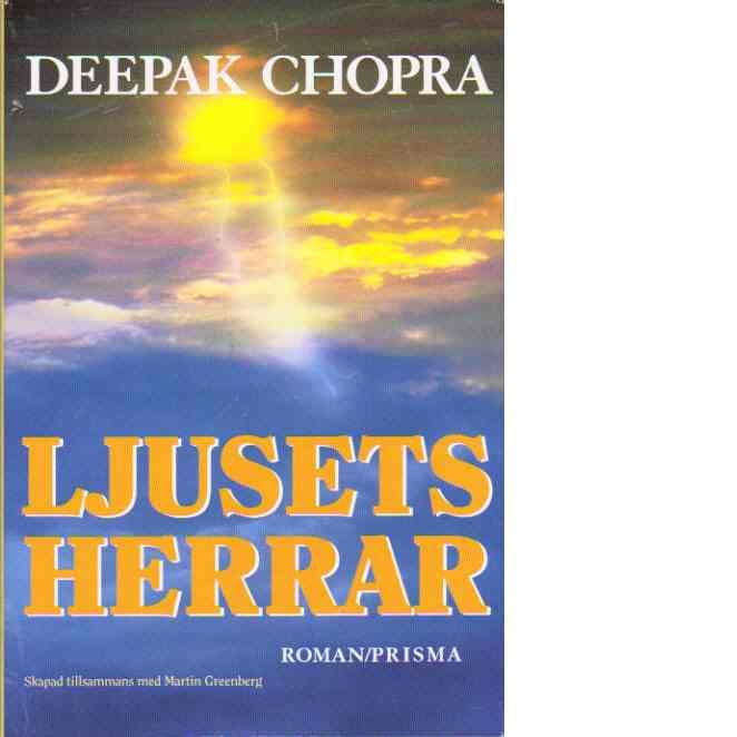 Ljusets herrar - Chopra, Deepak