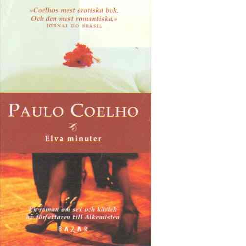 Elva minuter - Coelho, Paulo