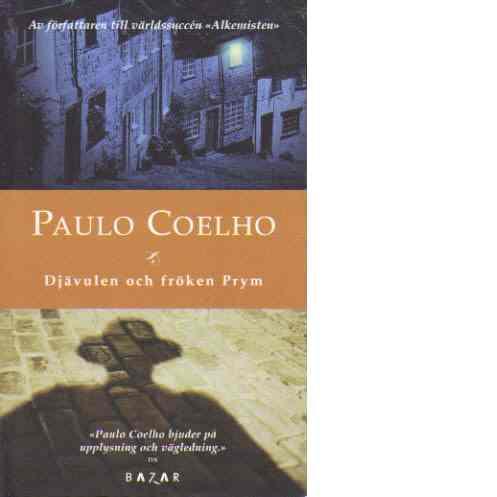 Djävulen och fröken Prym - Coelho, Paulo