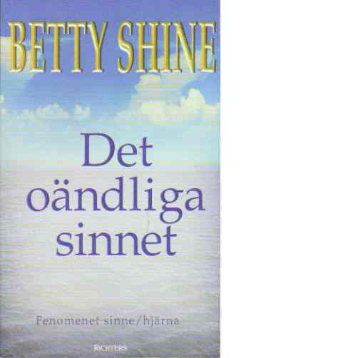 Det oändliga sinnet - Shine, Betty