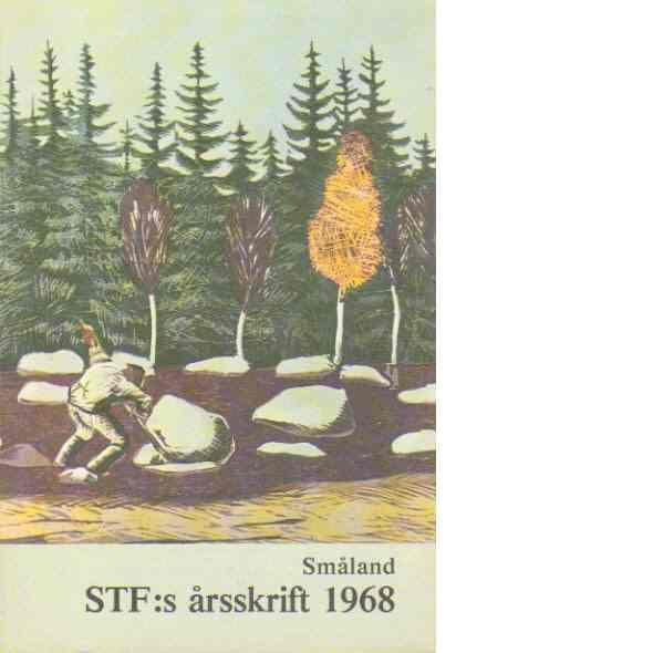 STF:s Årsskrift 1968 - Småland - Red.