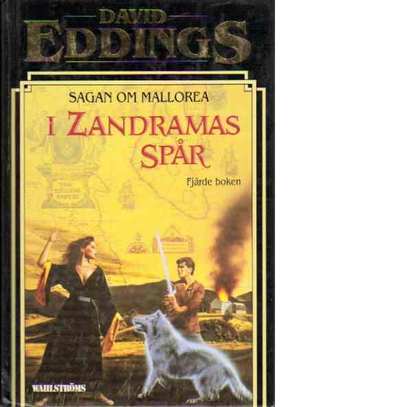 Sagan om Mallorea. Bok 4, I Zandramas spår - Eddings, David