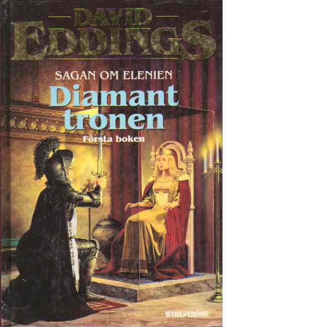 Sagan om Elenien. Bok 1, Diamanttronen - Eddings, David
