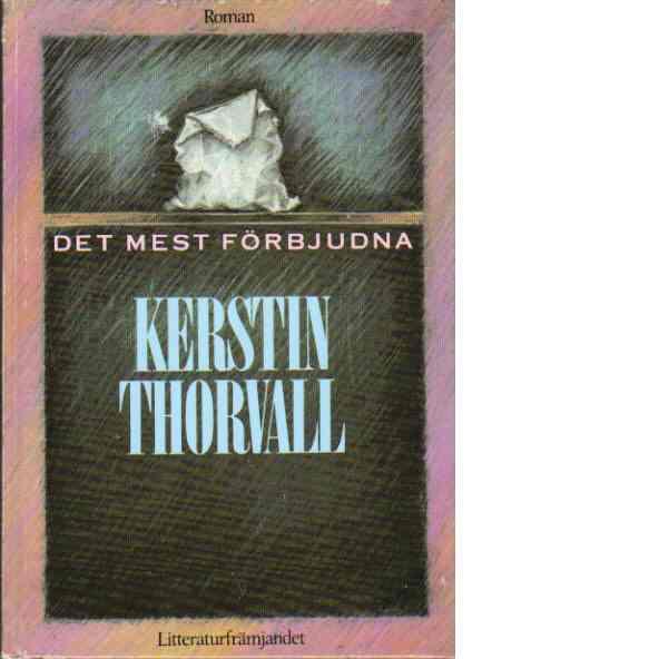 Det mest förbjudna - Thorvall, Kerstin