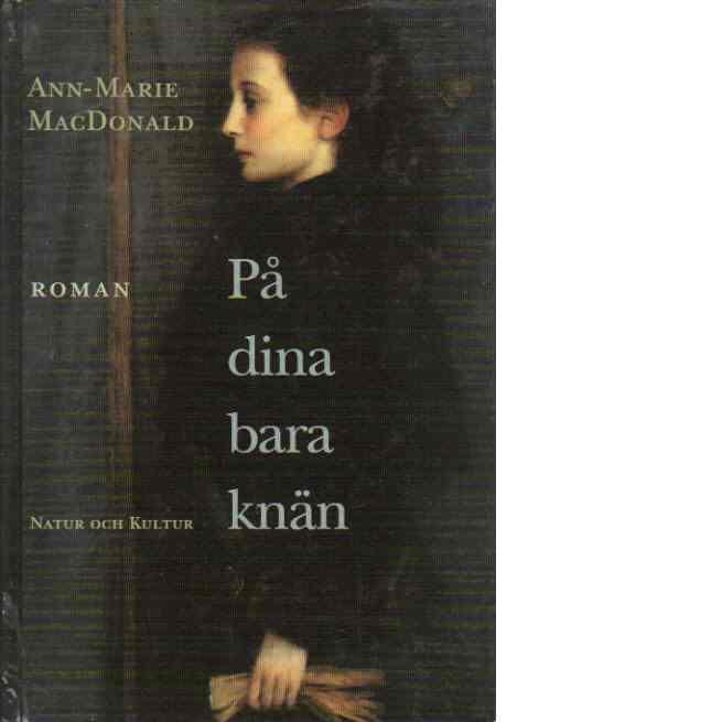 På dina bara knän - MacDonald, Ann-Marie