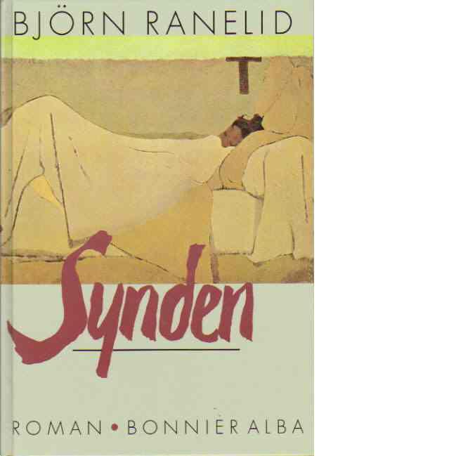 Synden - Ranelid, Björn