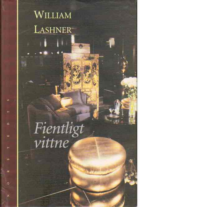 Fientligt vittne - Lashner, William
