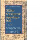 Släktforskarens uppslagsbok : 3400 uppslagsord - Lunsjö, Barbro