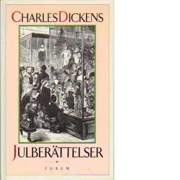 Julberättelser - Dickens, Charles