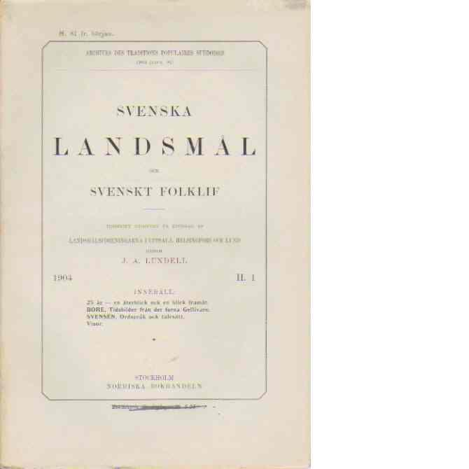 Svenska landsmål ock svenskt folkliv 1904 H.1 - Red.