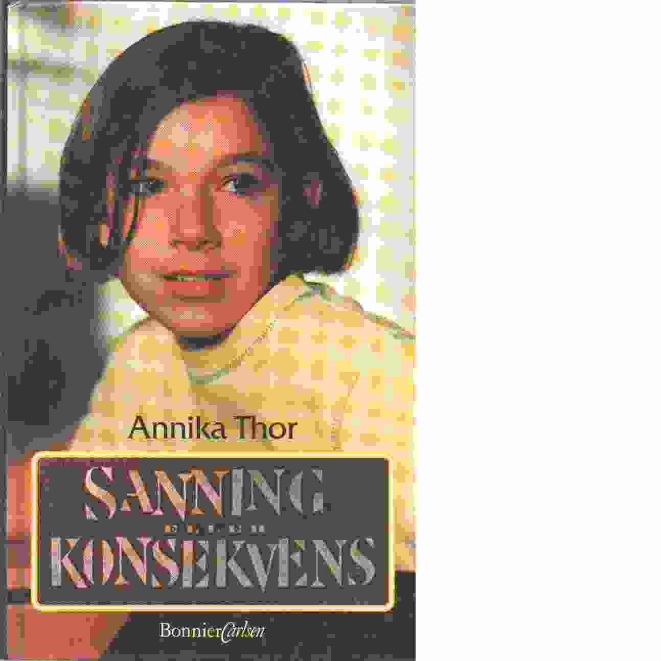 Sanning eller konsekvens - Thor, Annika