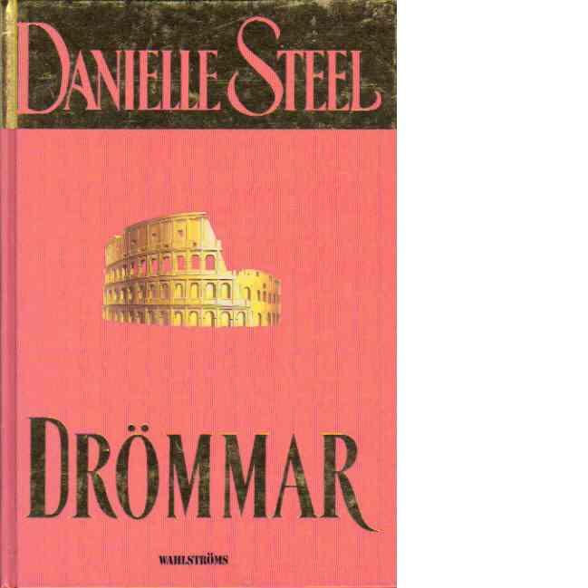 Drömmar - Steel, Danielle