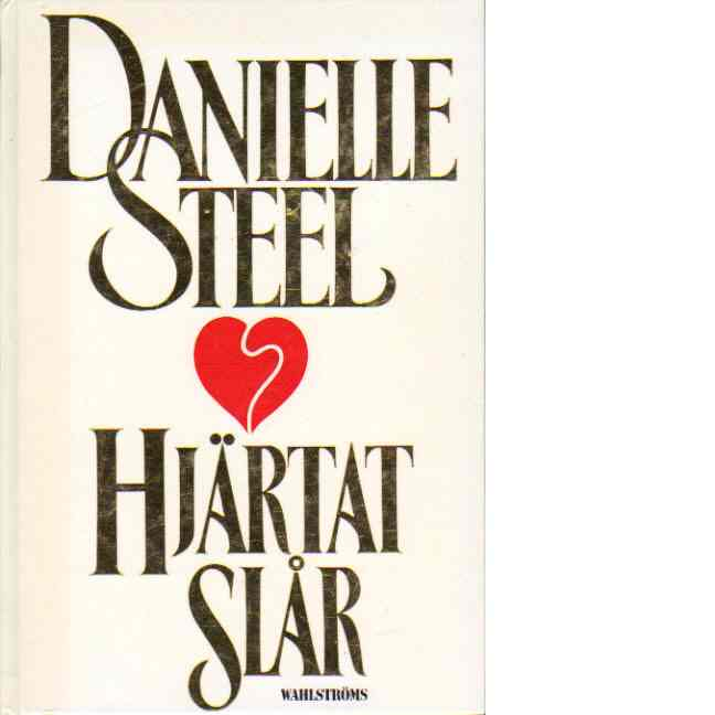 Hjärtat slår - Steel, Danielle