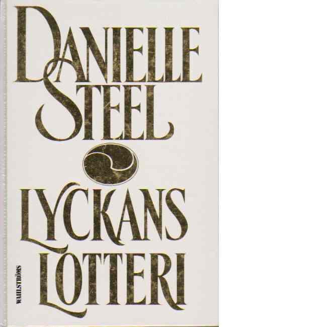 Lyckans lotteri - Steel, Danielle