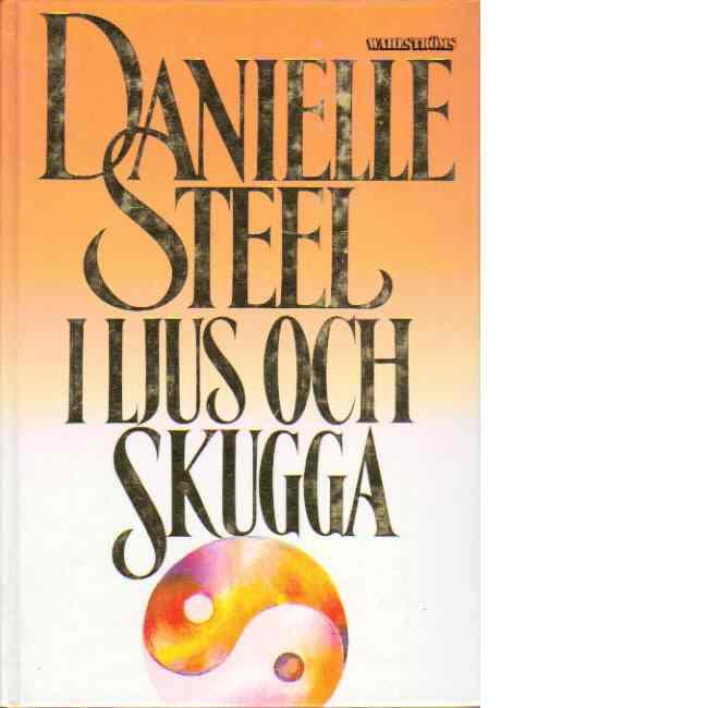 I ljus och skugga - Steel, Danielle