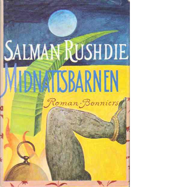 Midnattsbarnen - Rushdie, Salman