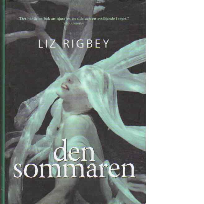 Den sommaren - Rigbey,Liz