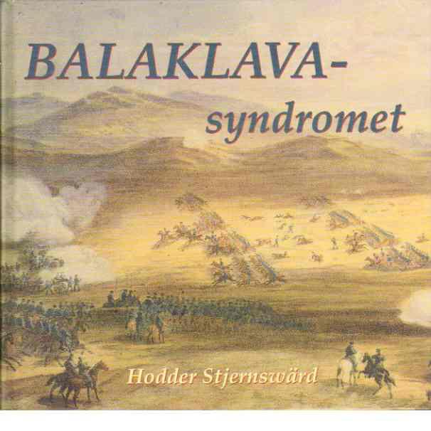 Balaklavasyndromet - Stjernswärd, Hodder