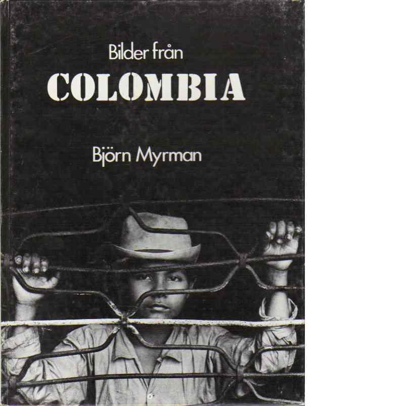 Bilder från Colombia - Myrman, Björn